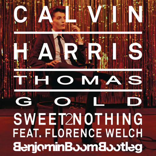 Sweet 2 Nothing (Benjamin Boom Bootleg)