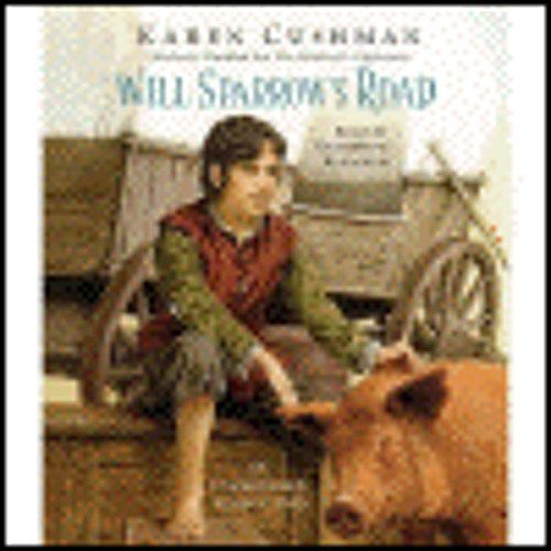 WILL SPARROW'S ROAD by Karen Cushman, read by Katherine Kellgren