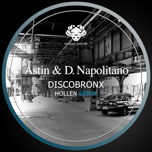 Astin & D.Napolitano - Discobronx (Original mix)