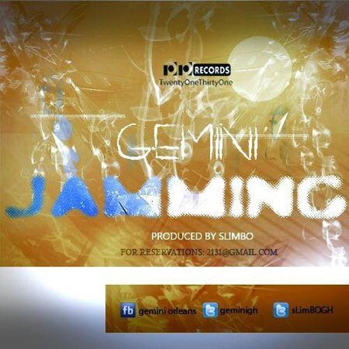 Gemini - Jaming (Prod.By Slimbo)
