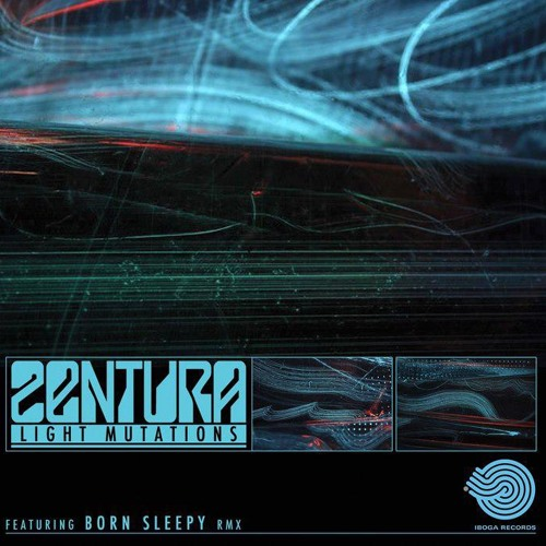 Zentura - Light Mutations (Born Sleepy RMX) - SC Edit