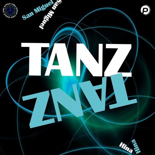 San Miguel - Tanz (Sansula Edit) [Snippet]