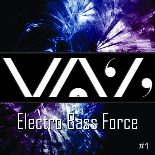 DJ VAZ - Electro Bass Force