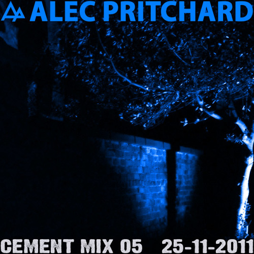 Alec Pritchard pres. Cement Mix 05 (25-11-2011)