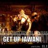 Get Up Jawani yo yo