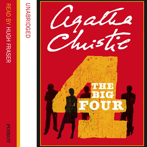 The Big Four by Agatha Christie, Read by Hugh Fraser