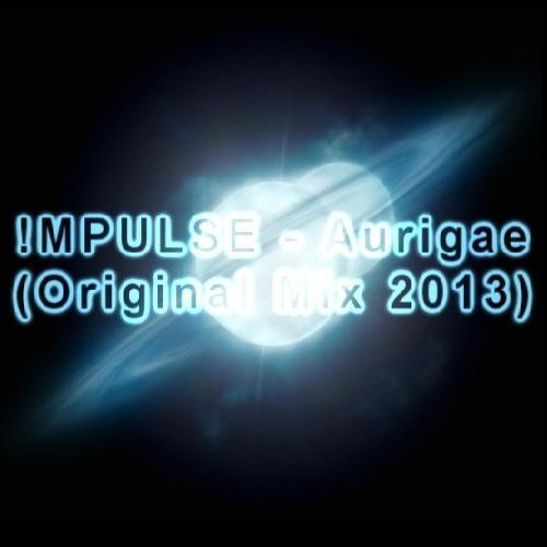 !MPULSE - Aurigae (Original Mix)