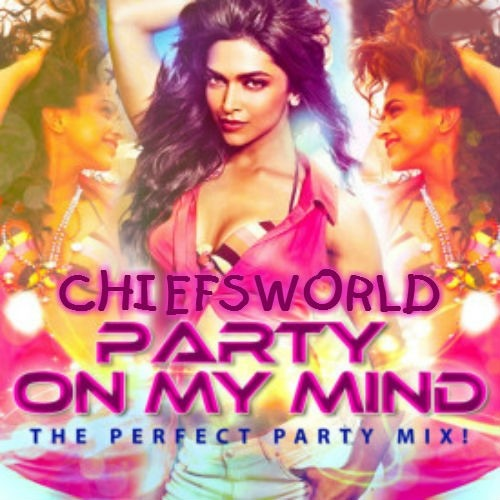 02 - Party On My Mind (2012) - Be Intehaan - Remix (Race2)  [CHIEFSWORLD]