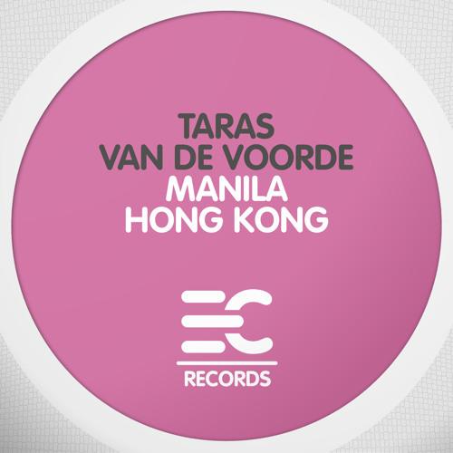 Taras van de Voorde -  Hong Kong  (EC099) Preview! Vinyl out on 21-01-2013