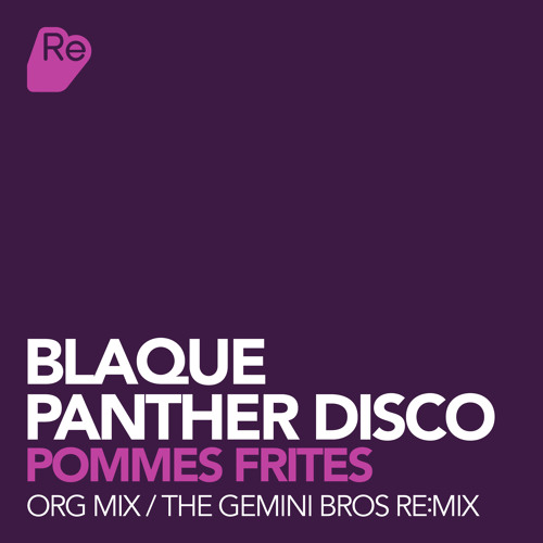 Blaque Panther Disco - Pommes Frites - The Gemini Bros remix