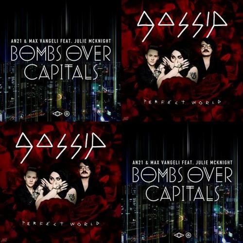 AN21 & Max Vangeli vs Gossip - Perfect capitals (Bastard Bob mashup)