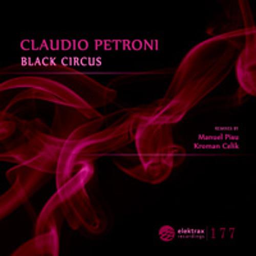 Claudio Petroni - Black Circus (Manuel Pisu remix)