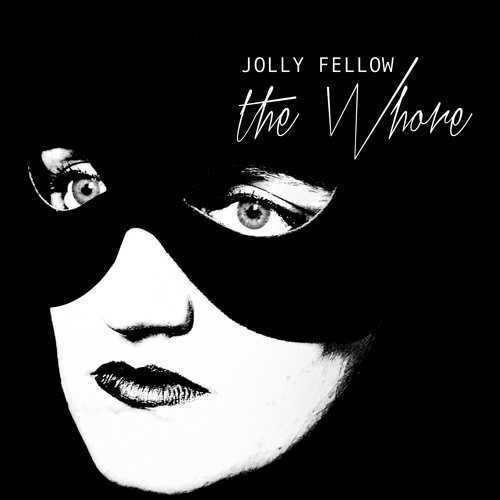 Jolly Fellow - The Whore (original)