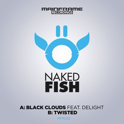 Naked Fish - Twisted
