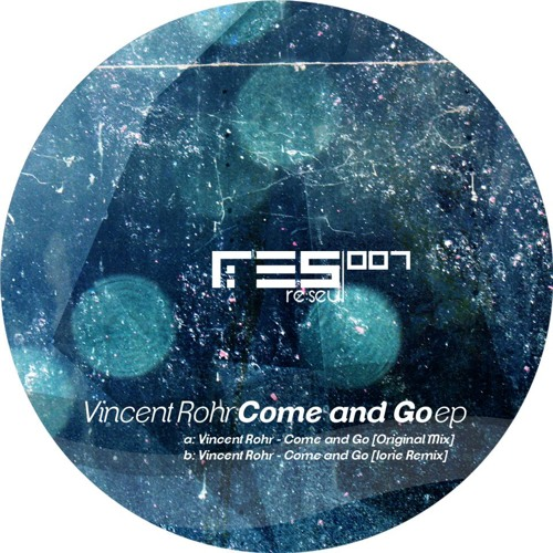 Vincent Rohr - Come and Go (Iorie Remix)