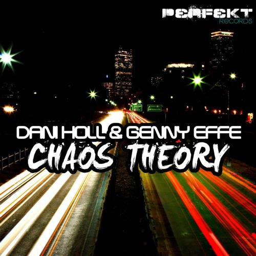 Dani Holl, Genny Effe - Chaos Theory (Out on Perfekt Records)