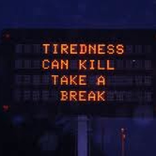 Tiredness Can Kill (Non Mastered Snippet)
