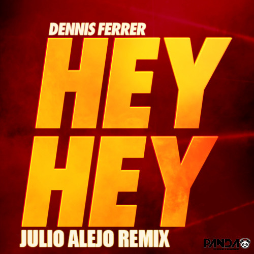 Dennis Ferrer - Hey Hey (Julio Alejo Remix ) DEMO