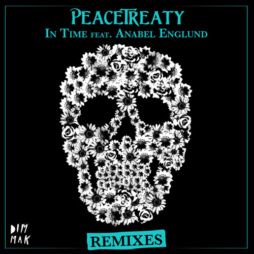 PeaceTreaty feat. Anabel Englund- In Time (The 8th Note Remix) Official