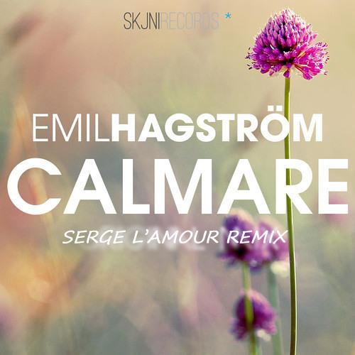 Emil Hagström - Calmare (Dj Serge L'amour Remix)