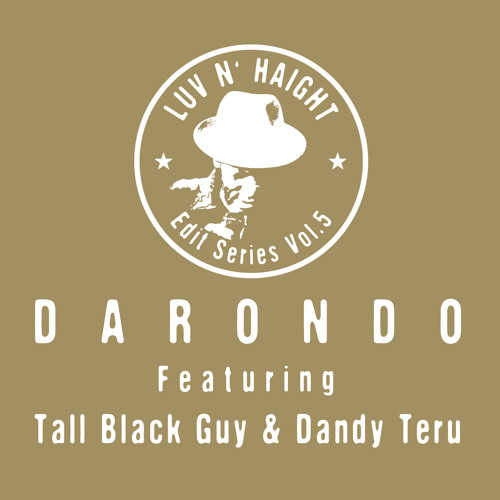 Tall Black Guy+Darondo - I Don't Want To Leave (Sure Know How To Love Me Re-Edit)