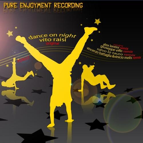 Vito Raisi - Dance On Night (Giuseppe Effe Remix)
