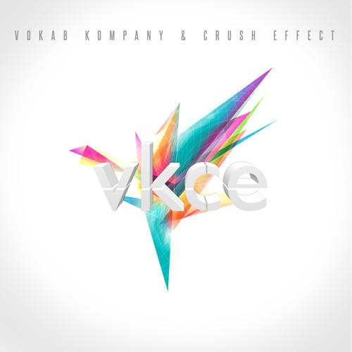 Vokab Kompany & Crush Effect VKCE [2012]