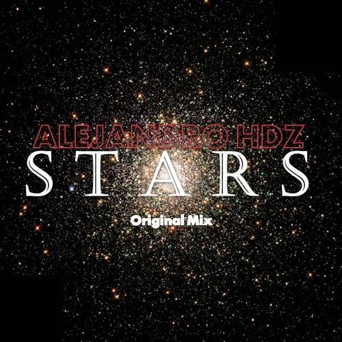 Alejandro Hdz - Stars (Original Mix)PREVIEW!