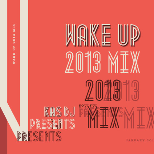 Kas DJ pres. Wake Up 2013 mix