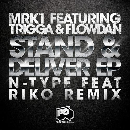 Stand and Deliver by MRK1 ft. Trigga & Flowdan (Instrumental)
