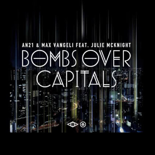 AN21 & Max Vangeli - Bombs Over Capitals (Sgt. Wilkz Trap Mix) FREE DL