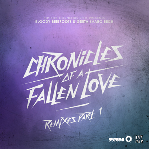 The Bloody Beetroots & Greta Svabo Bech - Chronicles of a Fallen Love (Sound Of Stereo Remix)