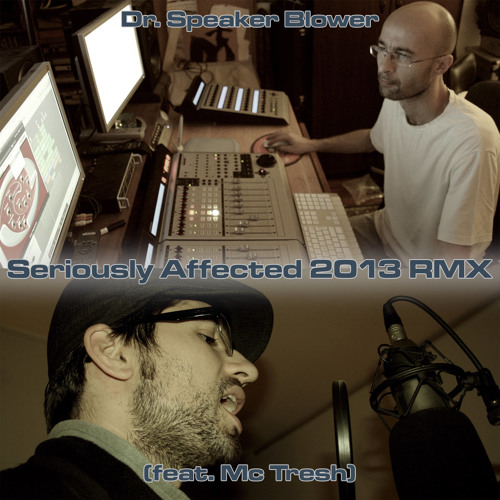 Dr. SB - Seriously Affected 2013 RMX feat Mc Tresh [FREE]