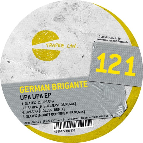 German Brigante - Upa Upa (Hollen Remix) - [Trapez Ltd]