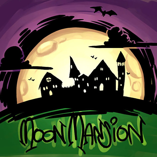 What a Mansion! - Moon Mansion Act 1