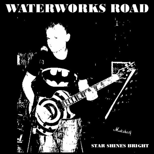 Star shines bright - waterworks road