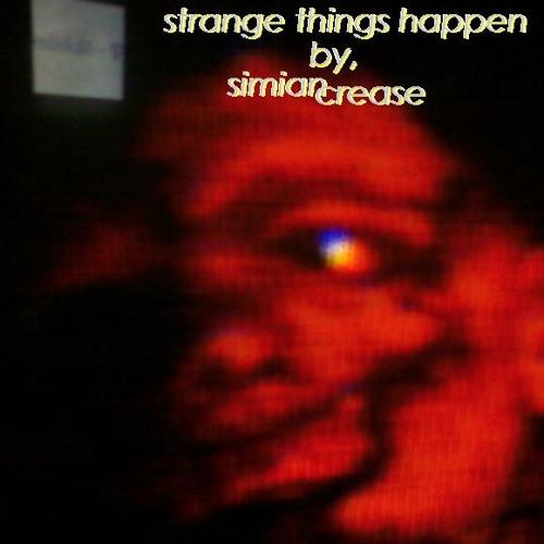 Strange Things Happen