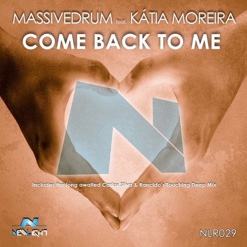 NLR029 - Massivedrum - Come Back To Me 128Kbps Preview - Out 11th January