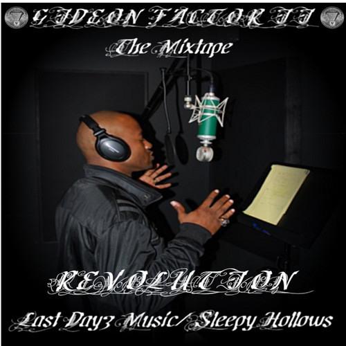 Gideon Factor II The Mixtape - Revolution @GIDEONFACTOR @SAmixtapes