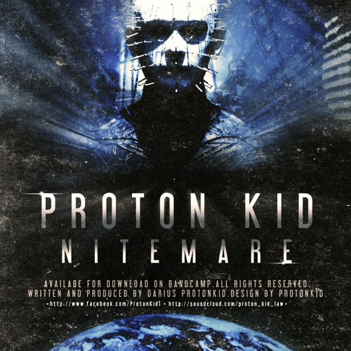 Proton Kid - Nitemare (FREE!!!)