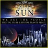 Download Empire of The Sun - We Are The People (Digital Tribe vs Spatial Plants Remix)  ► Free Downloads Mp3