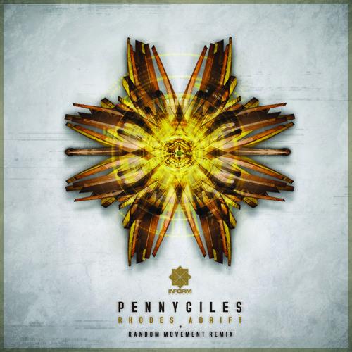 Pennygiles - Rhodes Adrift/Random Movement Remix [inform006]