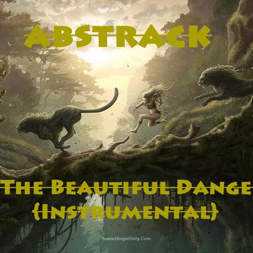 The Beautiful Danger {Instrumental}