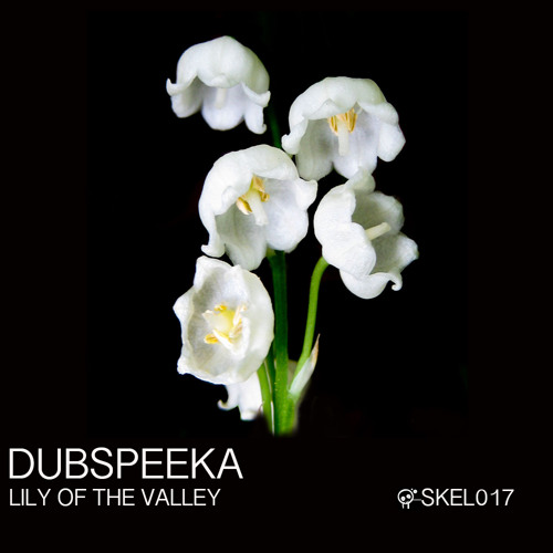 dubspeeka-Lily Of The Valley