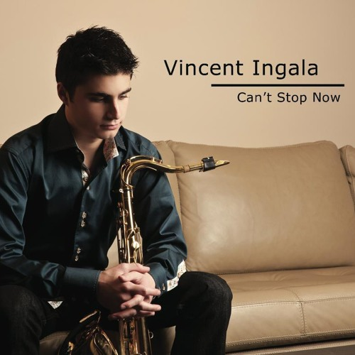 Vincent Ingala : Cant Stop Now