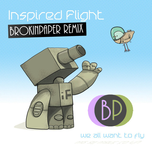 Inspired Flight - It's the Chemicals (BrokinPaper Remix)