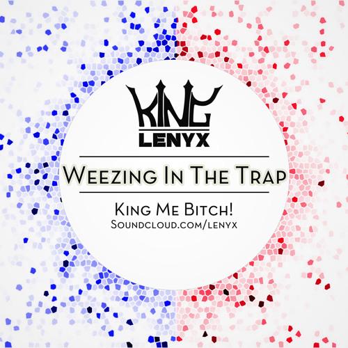 Weezing in Da Trap