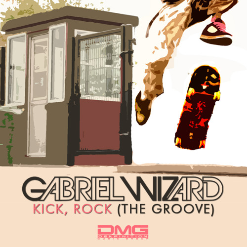 Gabriel Wizard - Kick, Rock (The Groove) (Original Mix)