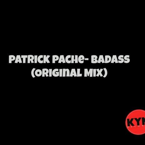 PatrickPache - Badass (Original Mix)