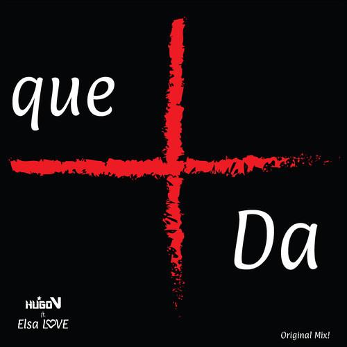 Que Más Da - Hugo V ft. Elsa Love (Slovaand Remix) CLICK ON BUY FOR FREE DOWNLOAD
